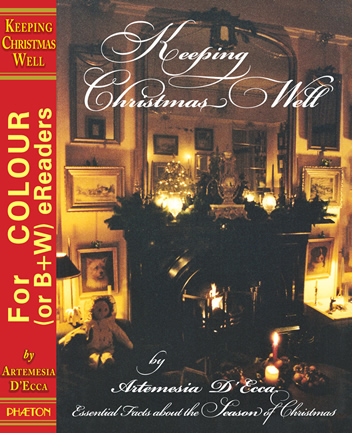 'Keeping Christmas Well' (Hardback Edition)