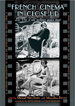 'French Cinema in Close-up' edited by Michaël Abecassis, with Marcelling Block