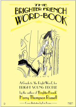 Brighter French Word-Book, 1929, - jeunesse dorée