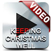 'Keeping Christmas Well' VIDEO