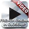 French Cinema in Close-up VIDEO